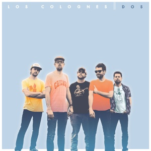 Los Colognes - Dos