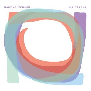 Mary Halvorson - Meltframe