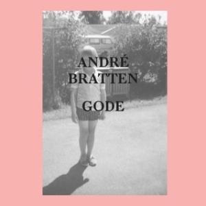 André Bratten - Gode