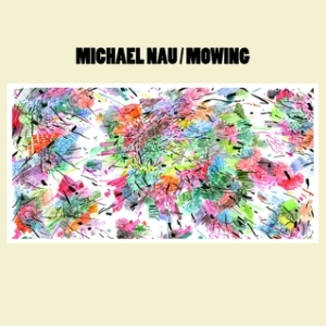 Michael Nau - Mowing